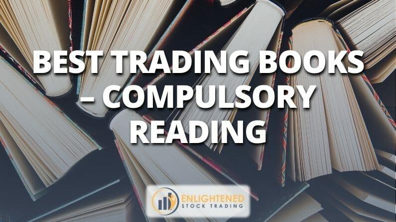 Best Trading Books – Compulsory Reading