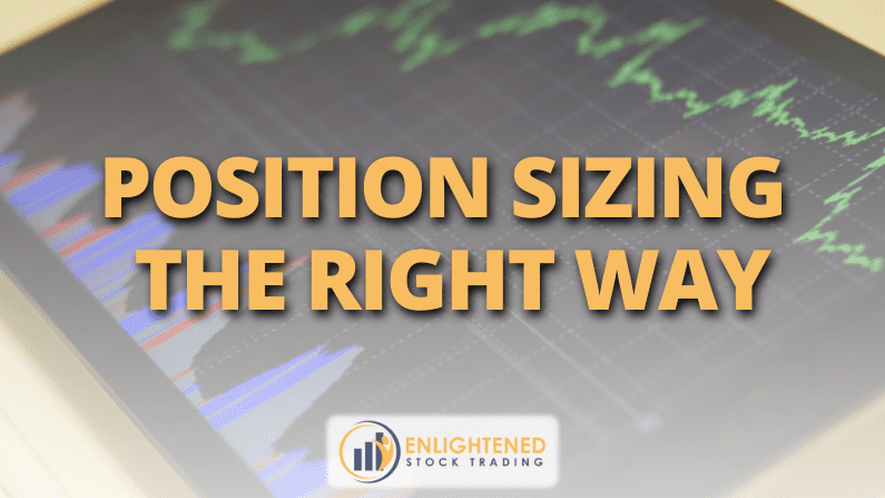 Learn Stock Trading: Position Sizing The Right Way