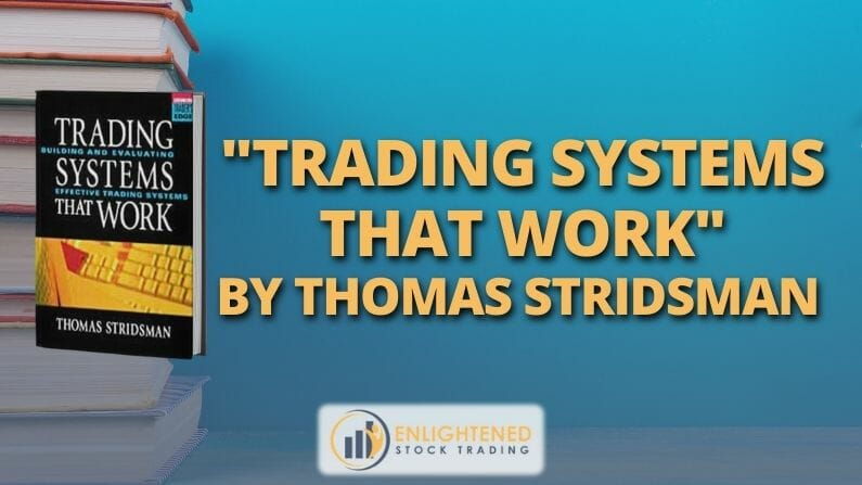 Trading Books: 'Trading Systems That Work' By Thomas Stridsman