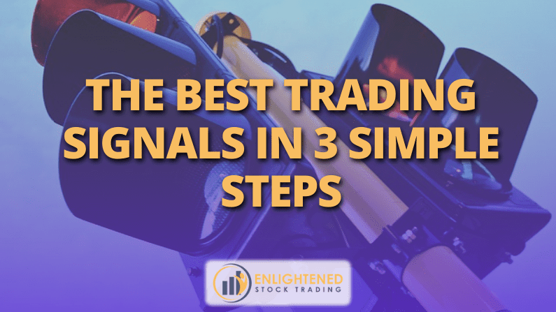 The Best Trading Signals In 3 Simple Steps