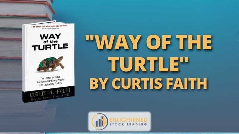 Trading Books: 'Way Of The Turtle' By Curtis Faith