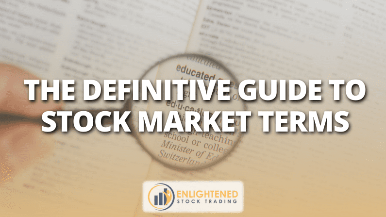 Learn Stock Trading | The Definitive Guide To Stock Market Terms