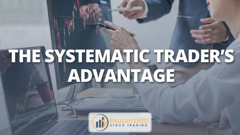 Trading Systems | The Systematic Trader's Advantage