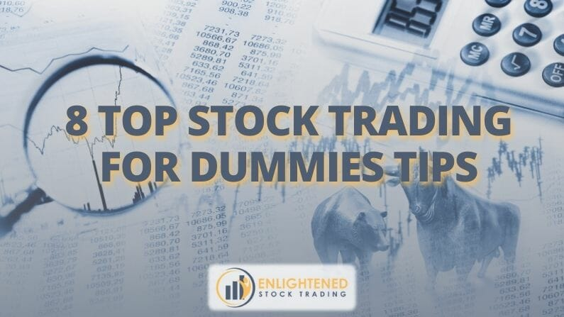 8 Top Stock Trading for Dummies Tips