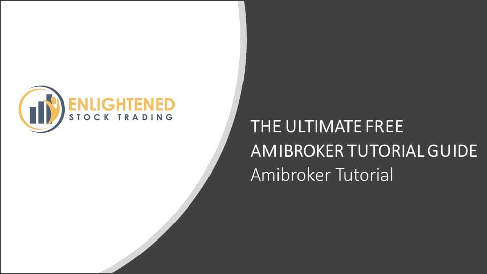 Amibroker Tutorial Guide | Amibroker Tutorial Videos
