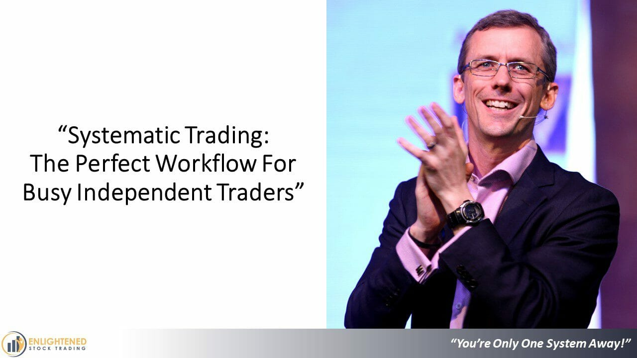 Enlightened Stock Trading - Systematic Trading Workflow Training