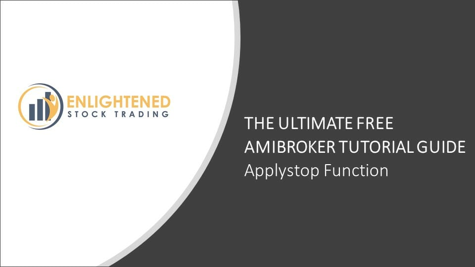 The Ultimate Free Amibroker Tutorial Guide | ApplyStop Amibroker