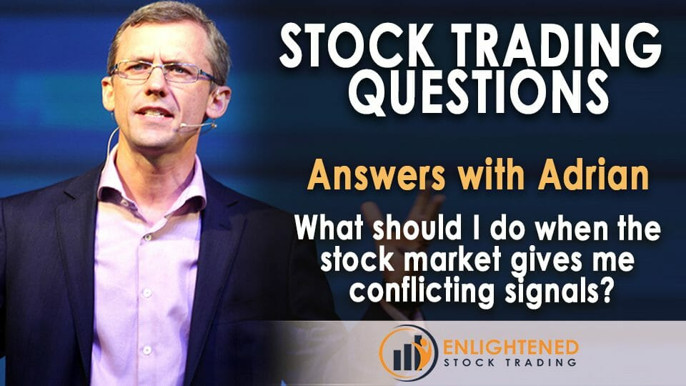 Conflicting Stock Market Signals? Here's What To Should Do