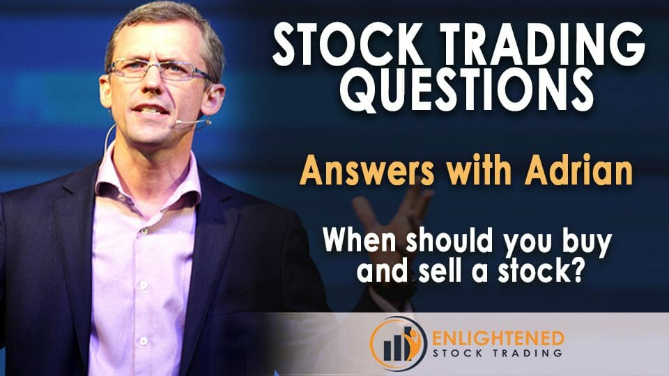 When should you buy and sell a stock?