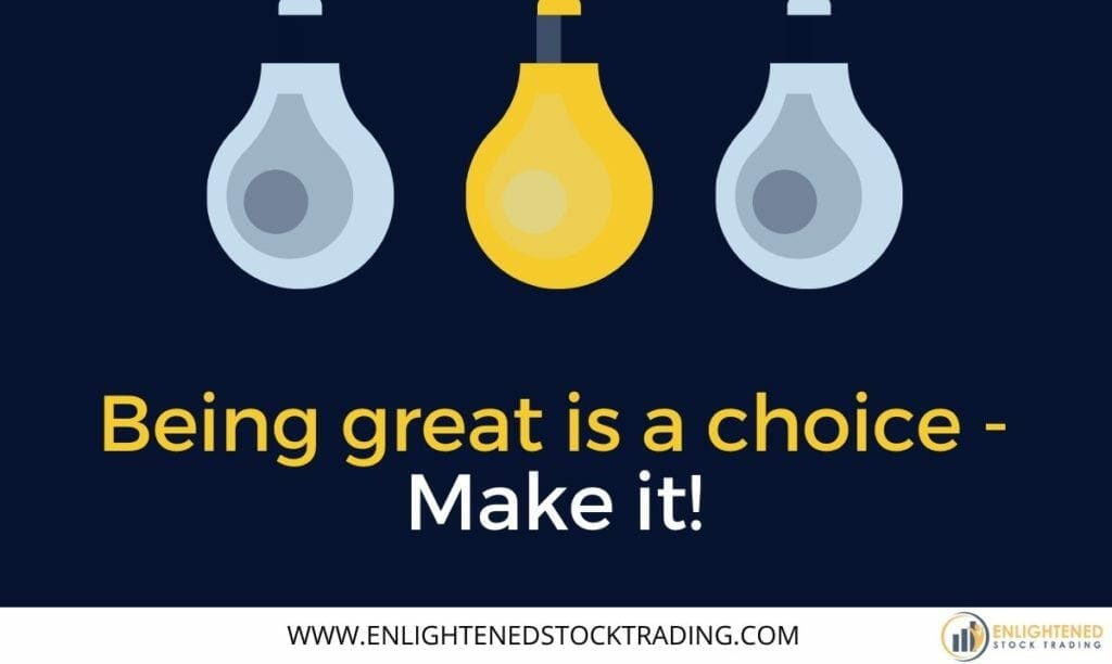 Being-a-great-stock-trader-is-a-choice-Make-it-1024x612