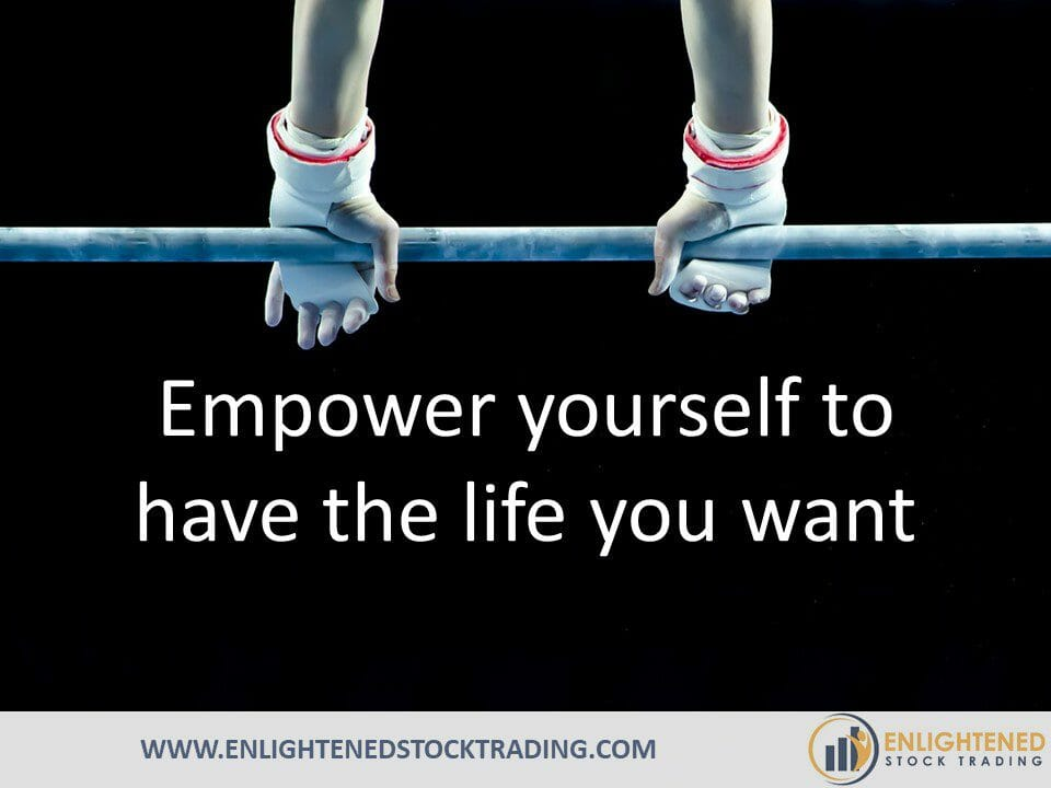 Empower-yourself-to-have-the-life-you-want-through-systematic-stock-trading