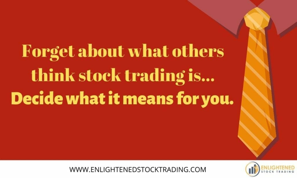 Forget-about-what-others-think-stock-trading-is-decide-what-it-means-to-you-1024x612