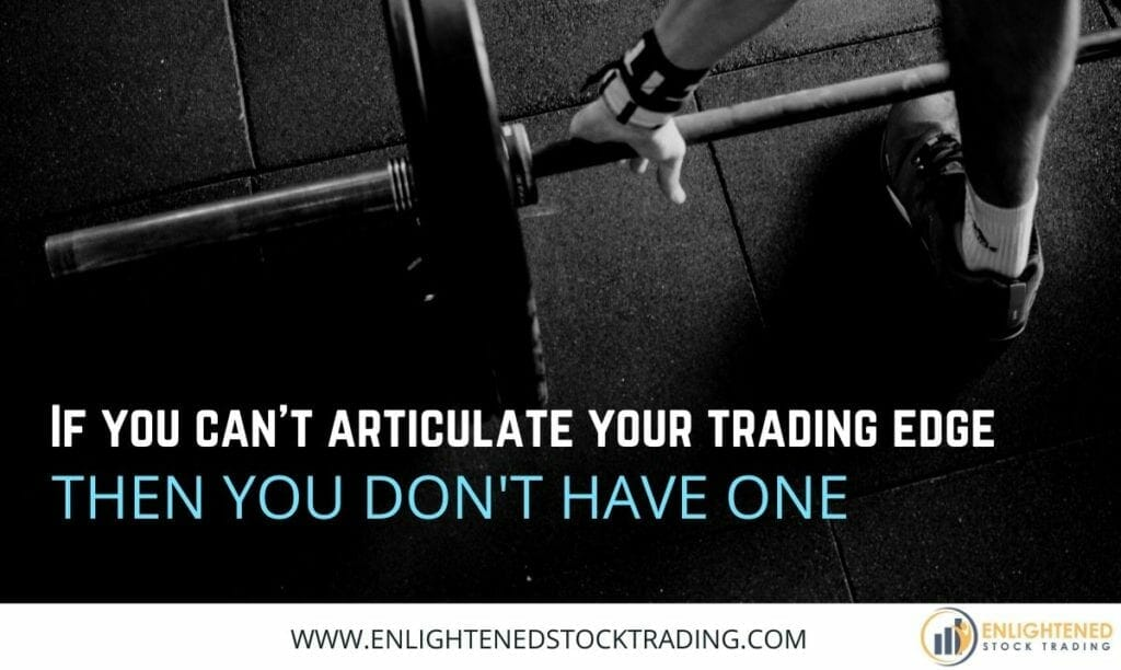 If-you-can-not-articulate-your-trading-edge-then-you-dont-have-one-2-1024x612