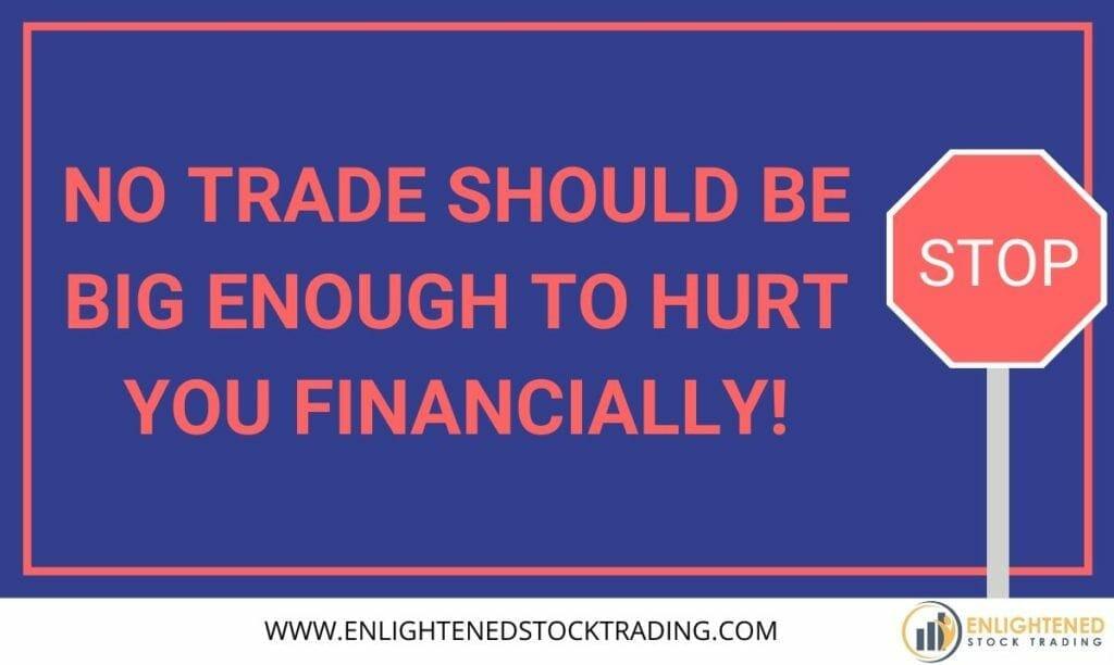 No-trade-should-be-big-enough-to-hurt-you-financially-1024x612