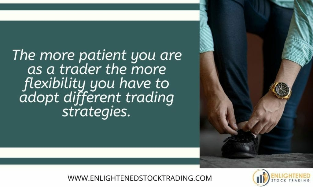 The-more-patient-you-are-as-a-trader-the-more-flexibility-you-have-to-adopt-different-trading-strategies-1024x612