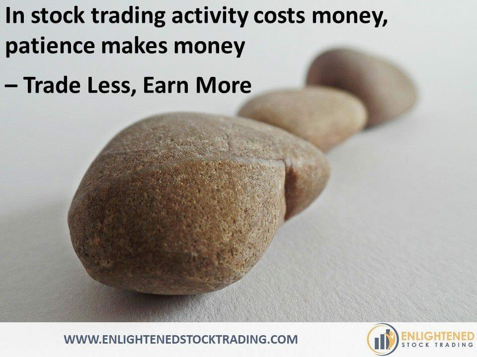 Trade-less-often-to-earn-more-money