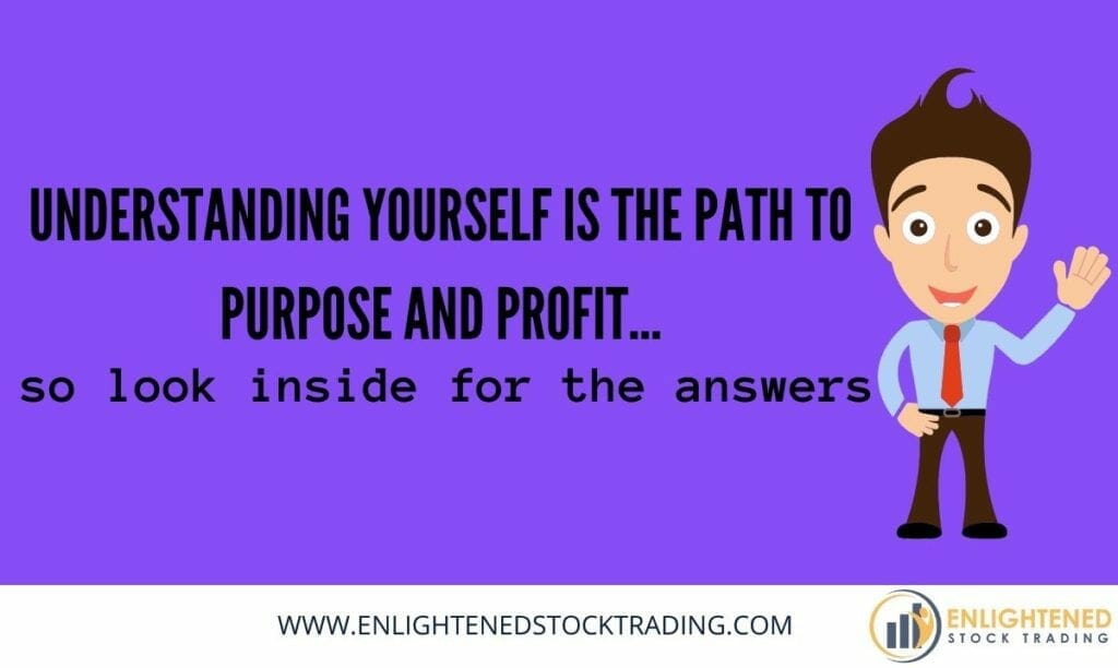 Understanding-yourself-is-the-path-to-purpose-and-stock-trading-profits-1024x612