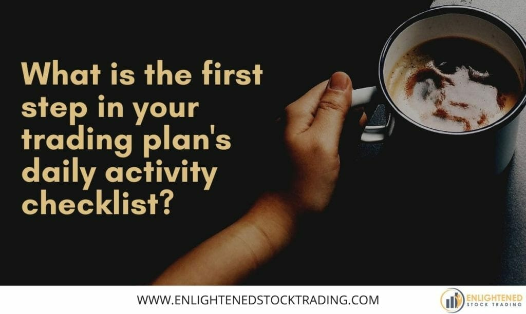 What-is-the-first-satep-in-your-daily-trading-plan-checklist-1024x612