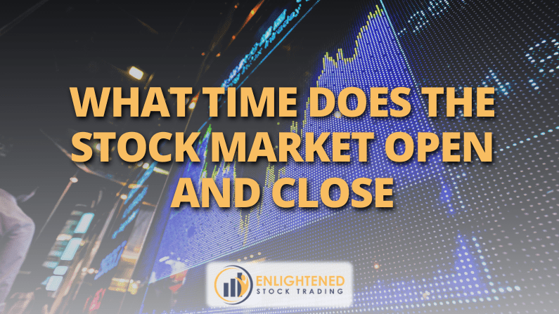 What time does the stock market open and close