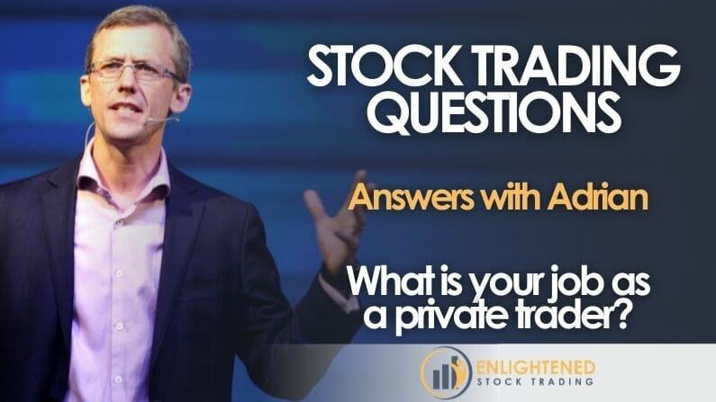 What is your job when you learn stock trading?