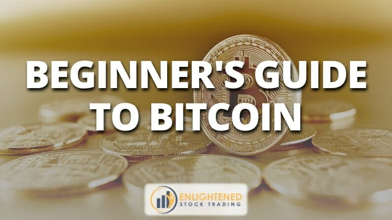 The Beginners Guide To Bitcoin – Everything you need to know about Bitcoin
