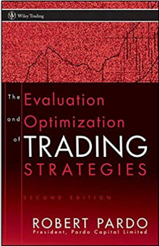Best Trading Books │ The Evaluation And Optimization Of Trading Strategies (Wiley Trading) │ Robert Pardo