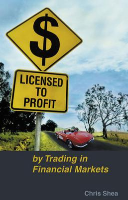 Licensed To Profit By Trading│Chris Shea